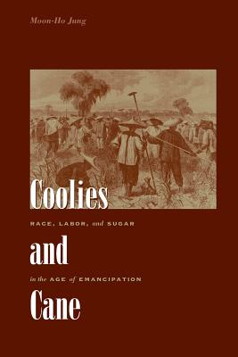 Coolies and Cane By Jung, Moon-ho