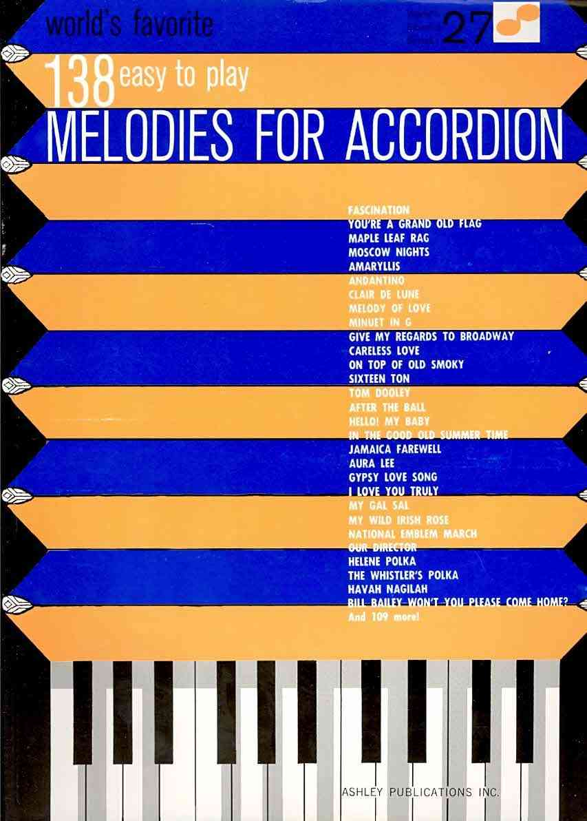 World's Favorite 138 Easy to Play Melodies for Accordion By Hal Leonard Publishing Corporation (COR)